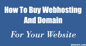How To Purchase Domain Name & Web-Hosting For Your WordPress Website