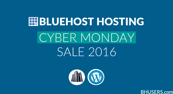Bluehost Cyber Monday Sale 2016