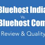 Bluehost India Vs. Bluehost Com – Review & Quality
