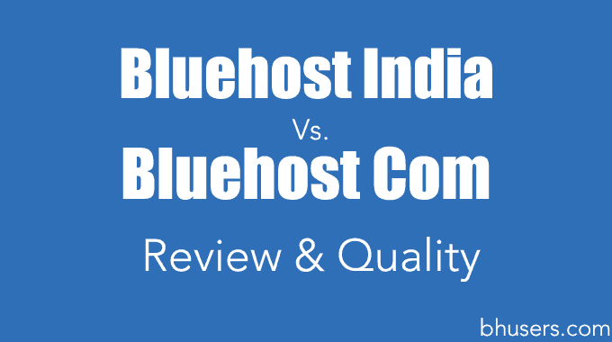 Bluehost India or Com