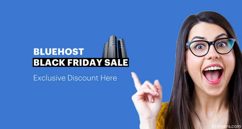 Bluehost Black Friday Sale Deal