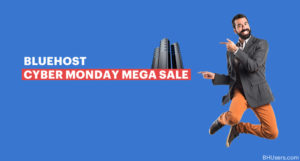 Bluehost Hosting CyberMonday Deal & Promo – 2018 Mega Sale